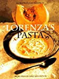 img - for Lorenza's Pasta: 200 Recipes for Family and Friends book / textbook / text book