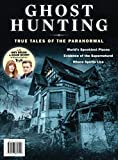 Ghost Hunting: True Tales Of The Paranormal