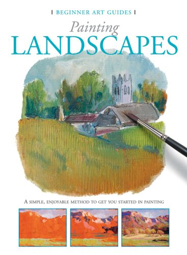 Painting Landscapes (Beginner Art Guides)