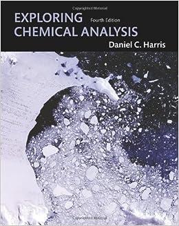 Book Exploring Chemical Analysis by Daniel C. Harris (May 16,2008)