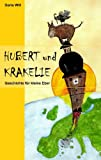 Hubert und Krakelie, Doris Will, 383705800X