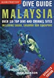 Malaysia and Singapore (Globetrotter Dive Guide)