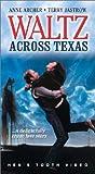 Waltz Across Texas [VHS]