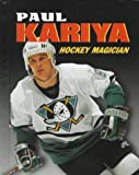 Paul Kariya, Jeff Savage, 0822536617