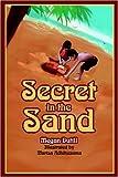 Secret in the Sand, Megan Dutill, 0595669123
