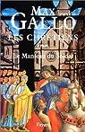 Les Chrétiens. Tome 1 : Martin, le manteau du soldat par Gallo