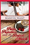 Pride, Prejudice and the Perfect Match, Marilyn Brant, 1482574462