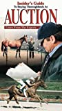 Insiders' Guide To Buying Thoroughbreds At Auction [VHS]