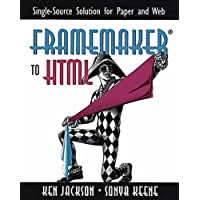 FrameMaker to HTML: Single-Source Solution for Paper and Web
