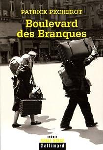 Boulevard des Branques par Pécherot