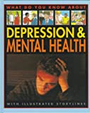 Depression and Mental Health, Pete Sanders and Steve Myers, 0761308024