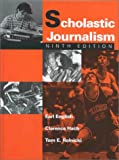 Scholastic Journalism, English, Earl and Hach, Clarence, 0813813573