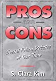 img - for Pros and Cons: Social Policy Debates of Our Time book / textbook / text book