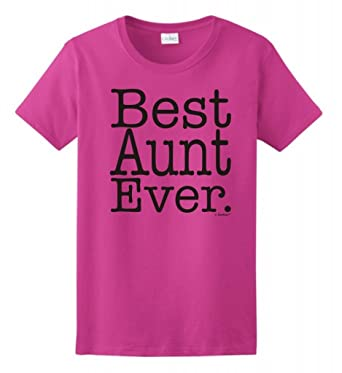 2acb719fc Gifts for Aunt Best Aunt Ever Ladies T-Shirt Small Heliconia