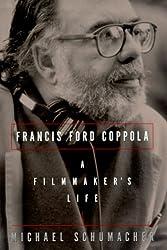 Francis Ford Coppola: A Filmmaker's Life