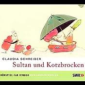 Sultan und Kotzbrocken 1 | Claudia Schreiber