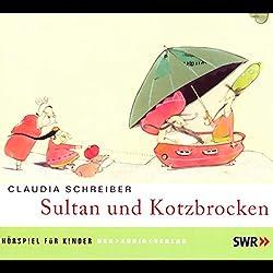 Sultan und Kotzbrocken 1