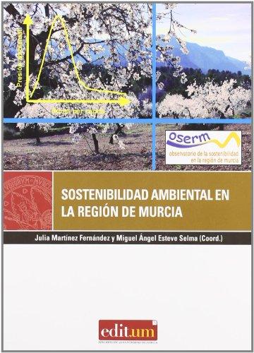 Descargar Libro Sostenibilidad Ambiental De La Region De Murcia Julia Martínez Fernández