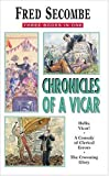 "Chronicles of a Vicar: ""Hello Vicar!"", ""Comedy of Clerical Errors"", ""Crowning Glory"""