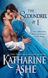 The Scoundrel and I: A Novella