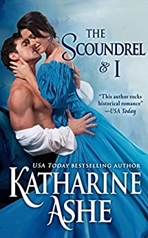 The Scoundrel and I: A Novella by [Ashe, Katharine]