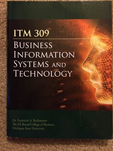 Business Information System and Technology (MSU ITM 309)