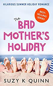 Bad Mother's Holiday - Comedy Romance