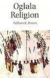 Oglala Religion (Religion and Spirituality)