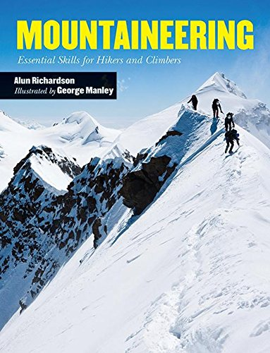 Download Mountaineering: Essential Skills for Hikers and Climbers pdf epub