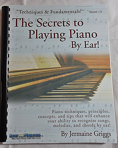 The Secrets To Playing Piano By Ear Home Study Course Jermaine