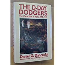 D-Day Dodgers: The Canadians in Italy 1943-1945