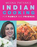 img - for Meena Pathak's Indian Cooking For Family and Friends book / textbook / text book