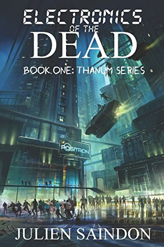 Download Electronics of the Dead (Thanum Series) pdf epub