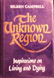 The Unknown Region, Eileen Campbell, 1855383047
