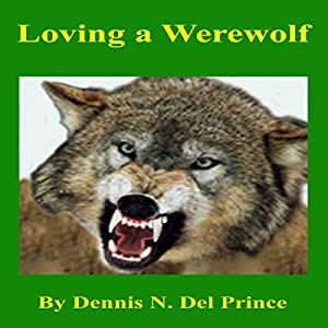 Loving a Werewolf Audiobook