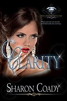 Clarity (The Diamond Club Book 0) by [Coady, Sharon, Club, Diamond]