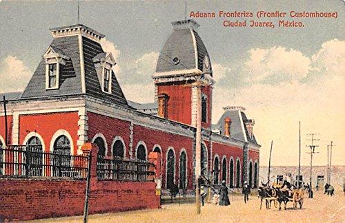 Aduana Fronteriza Ciudad Juarez Mexico Postcard Tarjeta ...