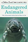 Endangered Animals (A Golden Guide from St. Martin's Press)