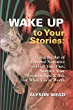 Wake up to Your Stories, Alyson Mead, 1427600945