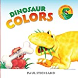Dinosaur Colors, Paul Stickland, 1402792379