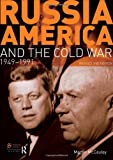 Russia, America and the Cold War: 1949-1991 (Revised 2nd Edition) (Seminar Studies In History)