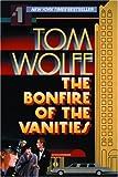 """""""The Bonfire of the Vanities"""" av Tom Wolfe"""