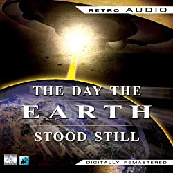 The Day the Earth Stood Still (Dramatized)