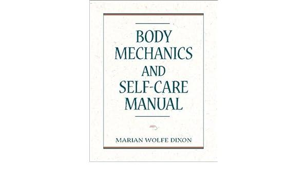 Body mechanics and self care manual 9780838507476 medicine body mechanics and self care manual 9780838507476 medicine health science books amazon fandeluxe Choice Image