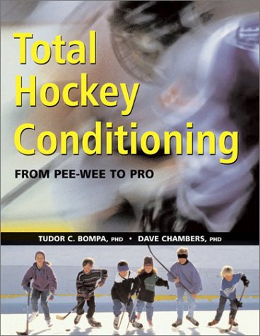 Total Hockey Conditioning: From Pee Wee to Pro