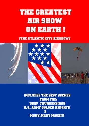 The Greatest Air Show On Earth ()