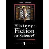 History: Fiction or Science? Dating methods as offered by mathematical statistics. Eclipses and zodiacs.: New Chronology vol.1