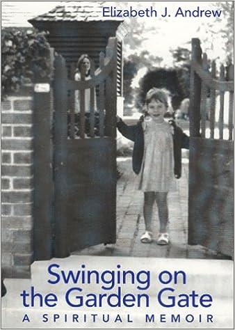 garden gate memoir spiritual swinging
