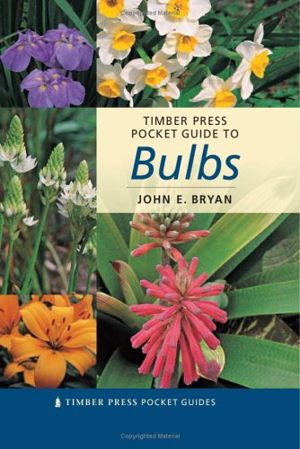 Download Timber Press Pocket Guide to Bulbs (Timber Press Pocket Guides) ebook