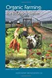 Organic Farming: The Ecological Systems (Agronomy Monograph)